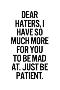 haters more